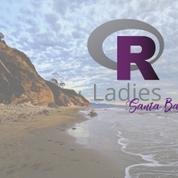 R-Ladies Santa Barbara
