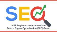 MKE Beginners to Intermediate Search Engine Optimization/SEO