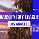 Varsity Gay League: Los Angeles LGBTQ+ Sports League