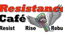 The Resistance Cafe Goes Virtual!