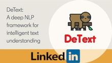 DeText: A Framework for Deep Natural Language Understanding at LinkedIn