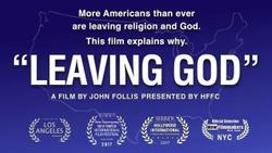 "Wildly entertaining ""Leaving God"" movie on cultural shift with filmmaker Q&A"