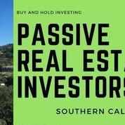 Southern California - Real Estate Passive Investors