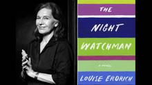The Night Watchman: A Novel by Louise Erdrich