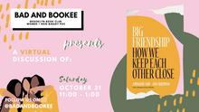 Bad and Bookee October Read: Big Friendship