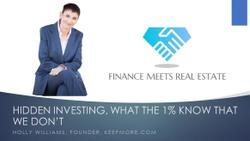 Hidden Investing, What The 1% Know That We Don't, w/ Holly Williams