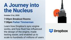 A Journey into the Nucleus at Dropbox with Parker Timmerman