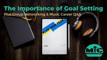 Group Networking and the Importance of Goal Setting