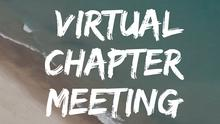 [Save the Date] Virtual Chapter Meeting - Updates & Guest Speaker!
