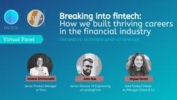 Breaking into fintech: How we built thriving careers in the financial industry