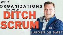 2A100: Why should most organizations ditch Scrum?