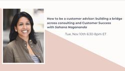 How to be a customer advisor: building a bridge across consulting and CS