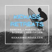 Kickass Retreats: Surfing, Martial Arts, Fitness, Meditation