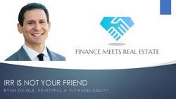 IRR Is Not Your Friend w/ Ryan Daigle