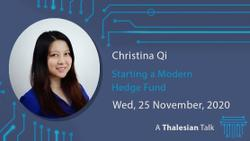 Webinar: Christina Qi: Starting a Modern Hedge Fund