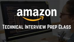Amazon Technical Interview Prep Class
