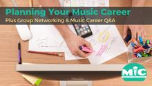 Planning Your Music Career and Group Networking