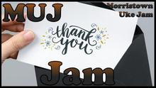 Online THANK YOU Jam - join us playing from ANYWHERE!!!