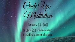 Circle Up: Meditation with Conduit of Healing