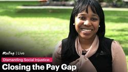 Closing the Pay Gap: Dismantling Social Injustice