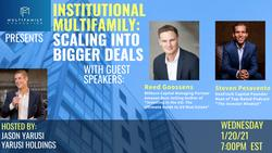 Topic: Institutional Multifamily: Scaling into Bigger Deals