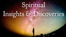 Spiritual Insights & Discoveries ~ Spiritual Toolsday