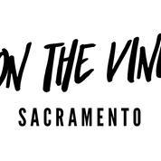 ¡On The Vine! - Sacramento (Women & Wine)
