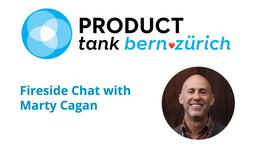 Fireside Chat with Marty Cagan