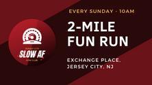 2-Mile Fun Run/Jog/Walk