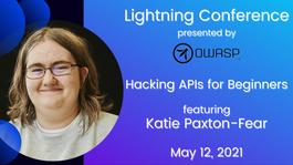 Hacking APIs for Beginners - featuring Katie Paxton-Fear