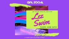 LEZ SWIM PRIDE EDITION: a socially safe Pool Party!