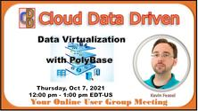 Data Virtualization With PolyBase ~ Kevin Feasel