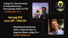 Distributed Systems: Expressing Code & Concurrency & Async Processing w/CI/CD