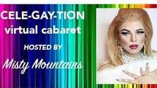 It's a Cele-Gay-tion: A FREE Virtual Pride Cabaret Show!!