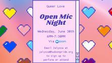 Queer Love, Open Mic Night