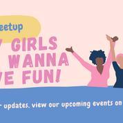 Bay Girls Just Wanna Have Fun (21-30's)