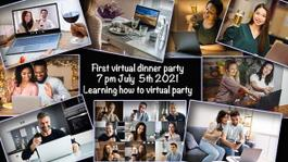 First Virtual Dinner Party Meetup