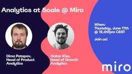 Analytics at Scale @ Miro