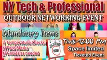 NY TECH & PROFESSIONAL OUTDOOR NETWORKING EVENT (Read Discription)