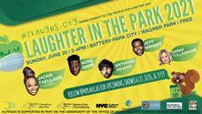 FREE Comedy-Laughter in the Park 2021! - Wagner Park in Battery Park City