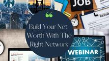 Increase Your Net Worth With the Right Network