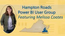 July 2021 Hampton Roads Power BI User Group Meeting
