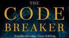 Books In Bars - The Code Breaker: Jennifer Doudna, gene editing, and the future