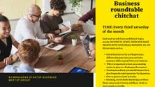 SMALL BUSINESS ROUND TABLE CHITCHAT