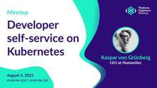 Developer self-service on Kubernetes