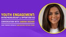 Youth Engagement: Entrepreneurship & Opportunities