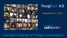 ThingkFest 4.0 - Canada's Internet of Things Conversation