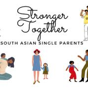 Stronger Together - South Asian Single Parents