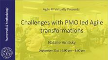 Challenges with PMO led Agile transformations