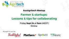 Farmers & startups: lessons & tips for collaborating
